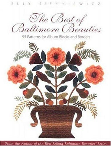 9781571200860: The Best of Baltimore Beauties: 95 Patterns for Album Blocks and Borders
