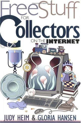 9781571200969: Free Stuff for Collectors on the Internet (Free Stuff on the Internet)