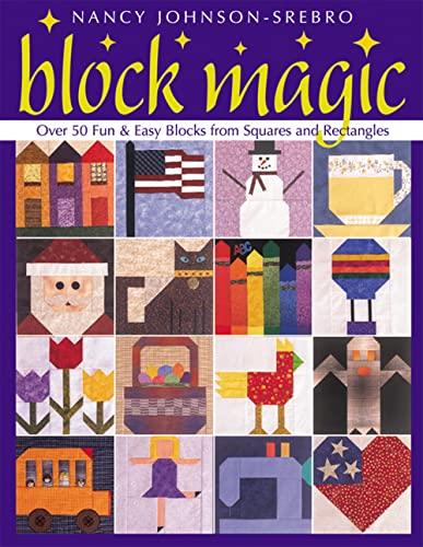 Block Magic: Over 50 Fun and Easy: Johnson-Srebro, Nancy