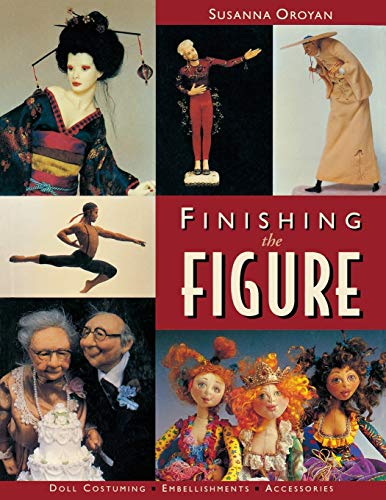 Finishing the Figure (9781571201218) by Susanna Oroyan