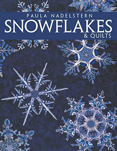 9781571201553: Snowflakes & Quilts