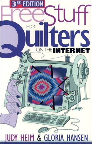 9781571201584: Free Stuff for Quilters on the Internet, 3rd Edition