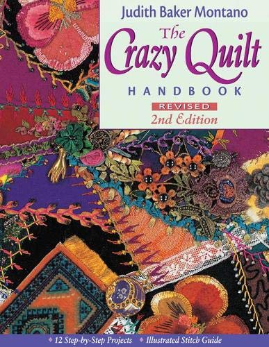 9781571201737: The Crazy Quilt Handbook, Revised 2nd Edition