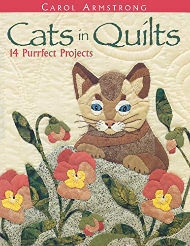 9781571201751: Cats in Quilts. 14 Purrfect Projects - Print on Demand Edition