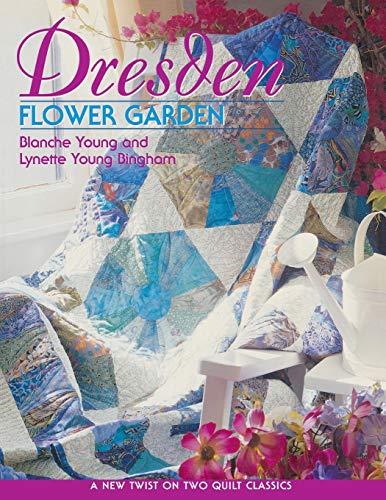 Dresden Flower Garden: Blanche & Young Bingham Lynette Young