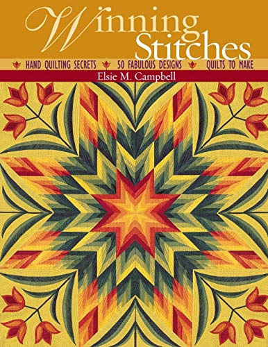 9781571202253: Winning Stitches: Hand Quilting Secrets - 50 Fabulous Designs - Quilts to Make