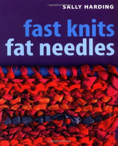 9781571203113: Fast Knits Fat Needles