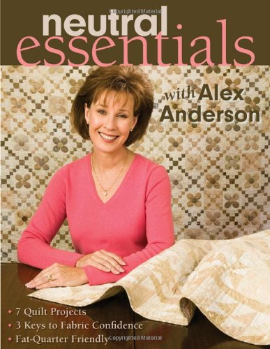 Neutral Essentials with Alex Anderson (1571204180) by Anderson, Alex