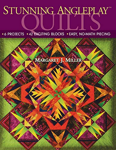 9781571204455: Stunning AnglePlay Quilts: 6 Projects - 42 Exciting Blocks - Easy, No-Math Piecing