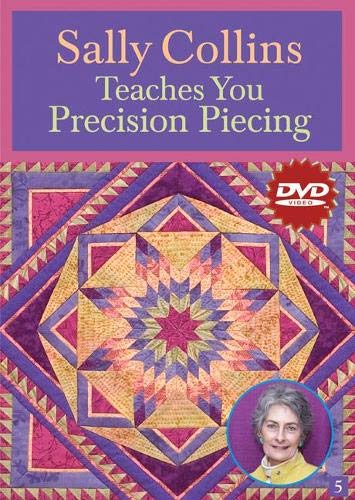9781571204639: Sally Collins Teaches You Precision Piecing (DVD): At Home with the Experts #5