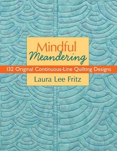 9781571205070: Mindful Meandering: 132 Original Continuous-Line Quilting Designs