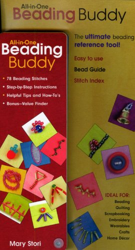 9781571205360: All-in-One Beading Buddy: 78 Beading Stitches Step-by-Step Instructions - Helpful Tips and How-To's - Bonus-Value Finder