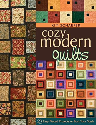 9781571206220: Cozy Modern Quilts: 23 Easy Pieced Projects to Bust Your Stash