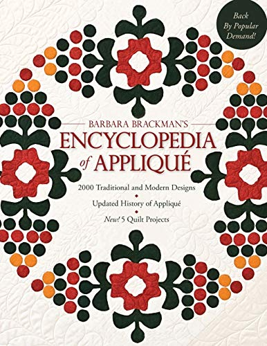 9781571206510: Barbara's Brackman's Encyclopedia of Applique: 2000 Traditional and Modern DEsigns, Updated History of Applique, Five New Quilt Projects!