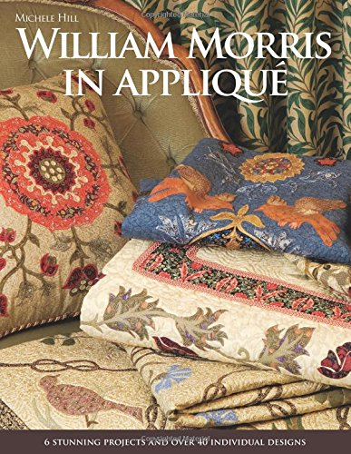 9781571207944: William Morris in Applique [With Pattern(s)]