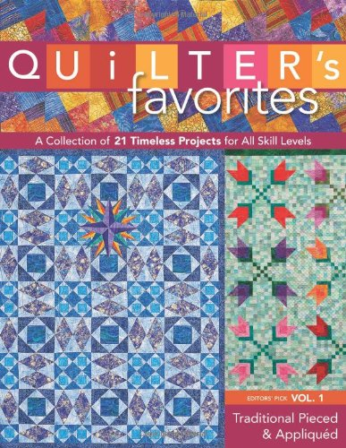 9781571207951: Quilter's Favorites--Traditional Pieced & Appliqued: A Collection of 21 Timeless Projects for All Skill Levels
