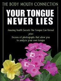 9781571240187: Your Tongue Never Lies The Body Mouth Connection