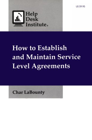 9781571250094: How to Establish and Maintain Service Level Agreements
