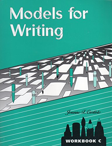 9781571280480: Models for Writing Workbook C