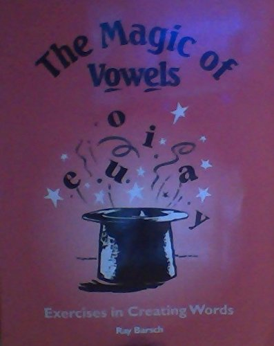 9781571280794: The Magic of Vowels