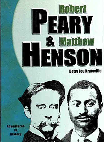 Robert Peary and Matthew Henson: Kratoville, Betty Lou