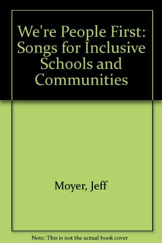 9781571290021: We're People First: Songs for Inclusive Schools and Communities