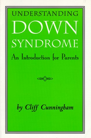 9781571290090: Understanding Down Syndrome: An Introduction for Parents