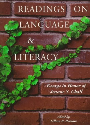 chall essay honor in jeanne language literacy reading s Handbook of research on teaching the english language arts now in its third edition, the handbook of research on teaching the english language arts — sponsored by the international reading association and the national council of teachers of english — offers an integrated perspective on the teaching of the english language arts and a.