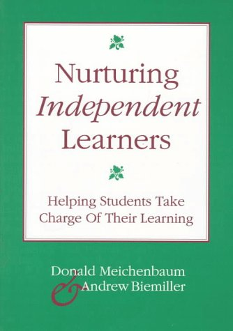 9781571290472: Nurturing Independent Learners: Helping Students Take Charge of Their Learning