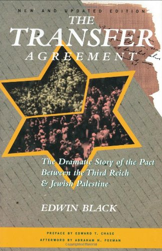 9781571290779: The Transfer Agreement: The Dramatic Story of the Secret Pact Between the Third Reich and Jewish Palestine