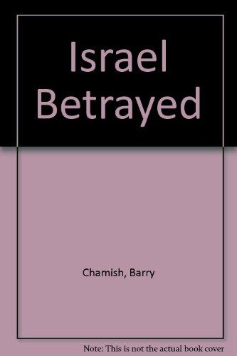 9781571290823: Israel Betrayed