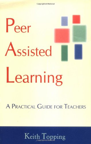 Peer Assisted Learning (1571290850) by Topping, Keith