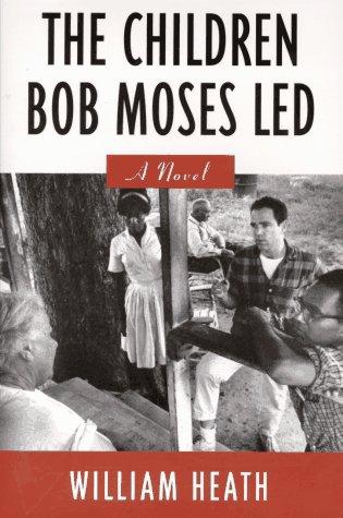 9781571310088: The Children Bob Moses Led