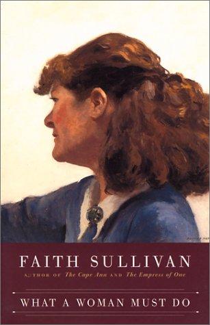 What a Woman Must Do: Sullivan, Faith