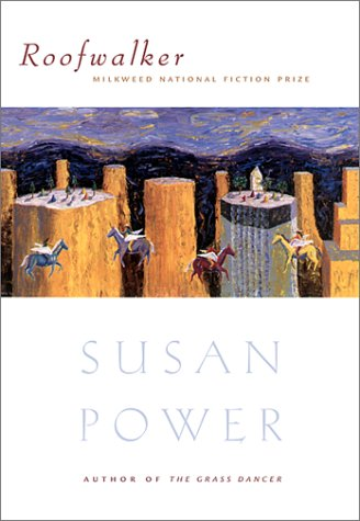 Roofwalker: Power, Susan