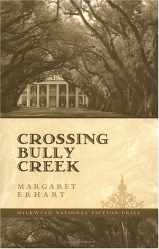 9781571310422: Crossing Bully Creek (Milkweed National Fiction Prize)