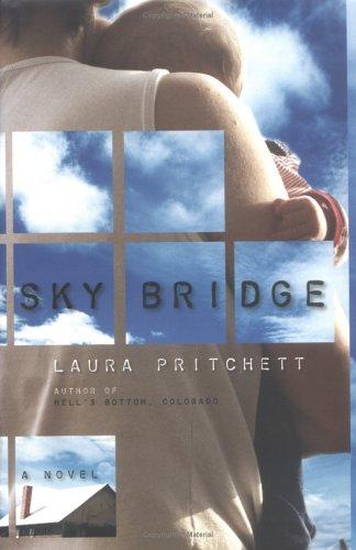 Sky Bridge: Pritchett, Laura