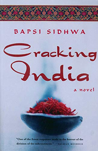 Cracking India (Paperback): Bapsi Sidhwa