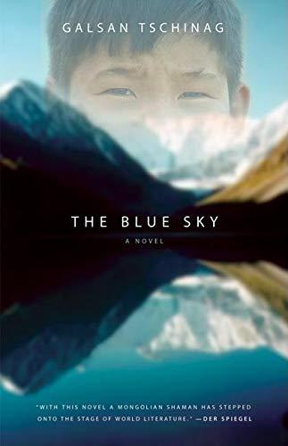 9781571310552: The Blue Sky: A Novel