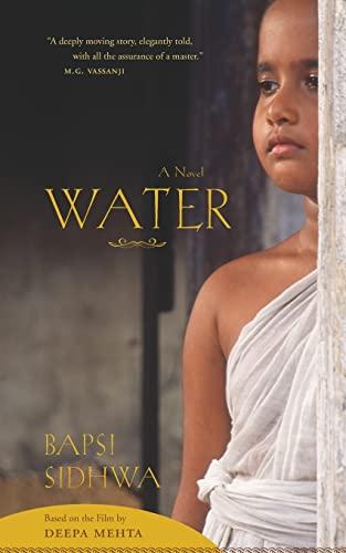 Water: A Novel: Sidhwa, Bapsi