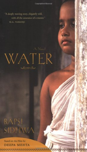 bapsi sidhwa water A novel water by bapsi sidhwa about the author born on august 11, 1938 (age 76) in karachi, pakistan growing up, she was tutored at home.