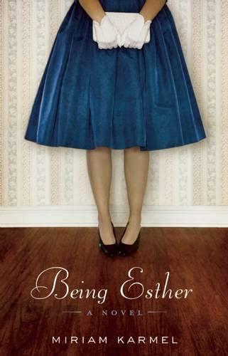 9781571310965: Being Esther: A Novel