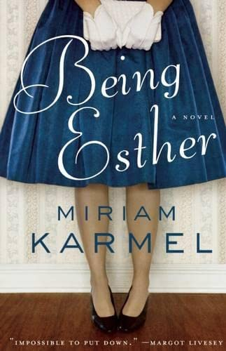 9781571311054: Being Esther: A Novel