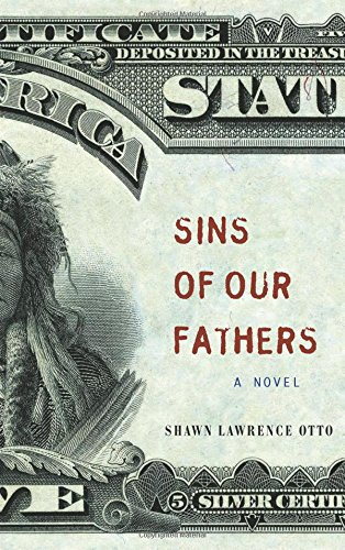Sins of Our Fathers: Otto, Shawn Lawrence