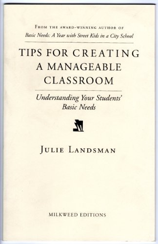 9781571312006: Tips for Creating a Manageable Classroom: Understanding Your Students' Basic Needs