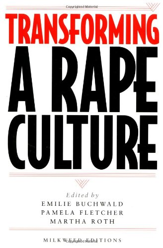 9781571312044: Transforming a Rape Culture