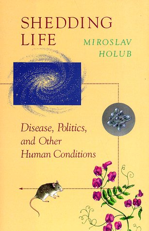 9781571312174: Shedding Life: Disease, Politics, and Other Human Conditions