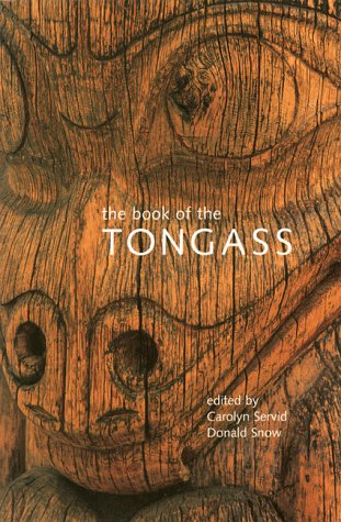 The Book of the Tongass (The World As Home)