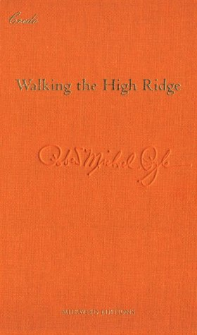 Walking the High Ridge: Life as a Field Trip (Credo) (1571312439) by Robert Michael Pyle