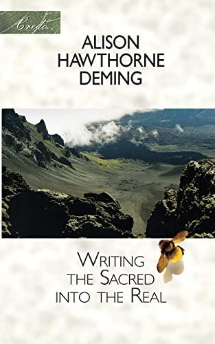9781571312495: Writing the Sacred into the Real (Credo)